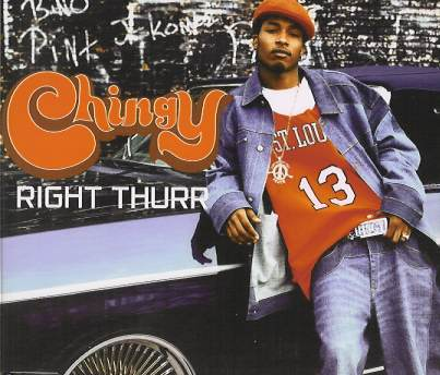 Chingy_-_Right_Thurr